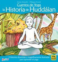 Cuentos De Yoga - La Historia De Huddaian - Irene Cocchi / Filippo Curzi