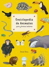 ENCICLOPEDIA DE ANIMALES PARA JOVENES LECTORES