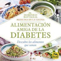 Alimentacion Amiga De La Diabetes - Domenico Battaglia