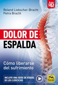 DOLOR DE ESPALDA - COMO LIBERARSE DEL SUFRIMIENTO