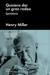 Quisiera Dar Un Gran Rodeo - Henry Miller