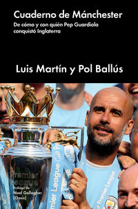 Cuaderno De Manchester - Luis Martin