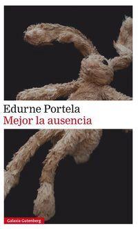 Mejor La Ausencia - Edurne Portela
