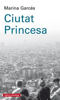 Ciutat Princesa - Marina Garces