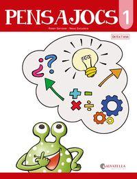 PENSAJOCS 1 (DE 6 A 7 ANYS)