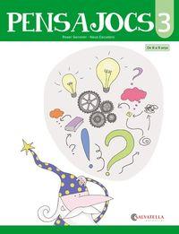 PENSAJOCS 3 (DE 8 A 9 ANYS)