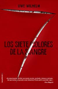 Los siete colores de la sangre - Uwe Wilhelm