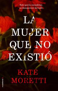 La mujer que no existio - Kate Moretti