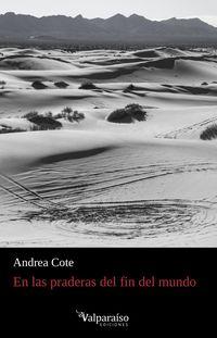 En Las Praderas Del Fin Del Mundo - Andrea Cote