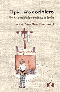 El pequeño costalero - Antonio Puente Mayor