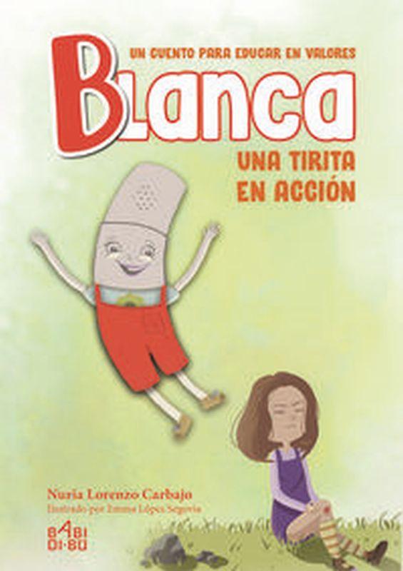 BLANCA, UNA TIRITA EN ACCION