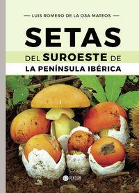 SETAS DEL SUROESTE DE LA PENINSULA IBERICA