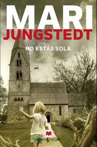 No Estas Sola - Mari Jungstedt