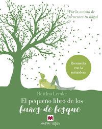 PEQUEÑO LIBRO DE LOS BAÑOS DE BOSQUE, EL