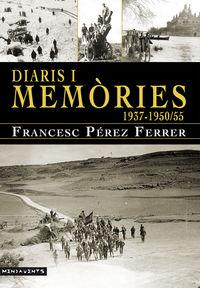 DIARIS I MEMORIES (1937-1950 / 55)