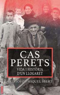 Cas Perets - Cistofol Miquel Sbert Barcelo