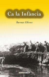 Ca La Infancia - Bernat Oliver Font