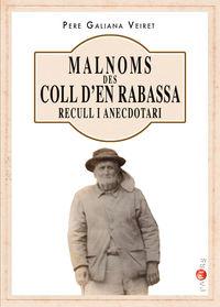 MALNOMS DES COLL D'EN RABASSA