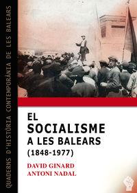SOCIALISME A LES BALEARS (1848-1977) , EL