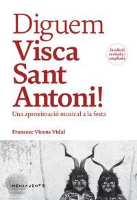 DIGUEM VISCA SANT ANTONI! - UNA APROXIMACIO MUSICAL A LA FESTA