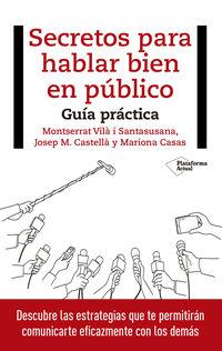 SECRETOS PARA HABLAR BIEN EN PUBLICO - GUIA PRACTICA