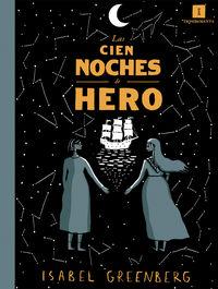 Las cien noches de hero - Isabel Greenberg