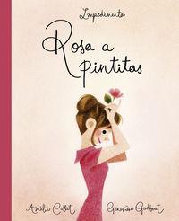 Rosa A Pintitas - Amelie Callot