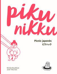Pikunikku - Picnic Japones - Monika Baudisova / Jordi Trilla Clot
