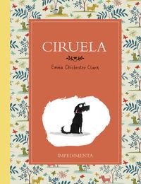 Ciruela - Emma Chichester Clark
