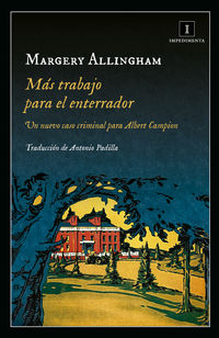 Mas Trabajo Para El Enterrador - Margery Allingham
