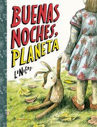 Buenas Noches, Planeta - Ricardo Liniers Siri
