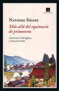 Mas Alla Del Equinoccio De Primavera - Natsume Soseki