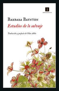 Estudios De Lo Salvaje - Barbara Baynton