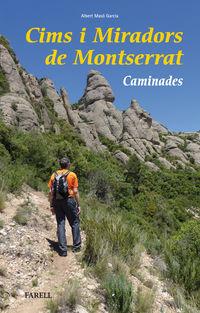 CIMS I MIRADORS DE MONTSERRAT - CAMINADES
