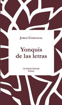 Yonquis De Las Letras - Jorge Comensal