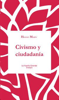 Civismo Y Ciudadania - Higinio Marin
