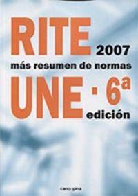 (6 ED) RITE 2007 CON RESUMEN DE NORMAS UNE