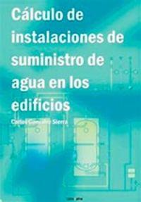 CALCULO DE INSTALACIONES DE SUMINISTRO DE AGUA EN LOS EDIFICIOS