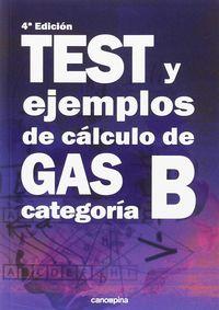 (4 ED) TEST Y EJEMPLOS DE CALCULO DE GAS CATEGORIA B