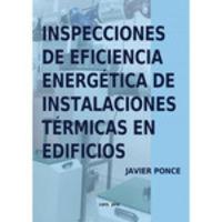 Inspecciones De Eficiencia Energetica De Instalaciones Termicas En Edificios - Javier Ponce Garcia