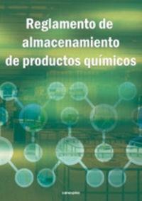 Reglamento De Almacenamiento De Productos Quimicos - Aa. Vv.
