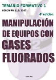 (4 ED) TEMARIO FORMATIVO 1 - MANIPULACION DE EQUIPOS CON GASES FLUORADOS