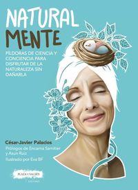 Natural Mente - Cesar-Javier Palacios