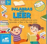 PALABRAS PARA LEER - UN METODO REVOLUCIONARIO PARA APRENDER A LEER A LOS DOS AÑOS