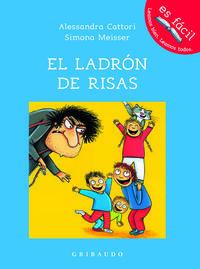 LADRON DE RISAS, EL