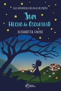 Jum Hecho De Oscuridad - Olga De Papel Ii - Elisabetta Gnone