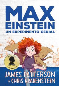 Max Einstein - Un Experimento Genial - James Patterson