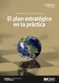El (5 ed) plan estrategico en la practica - J. M. Sainz De Vicuña Ancin