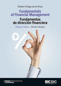 (ED BILINGUE) FUNDAMENTALS OF FINANCIAL MANAGEMENT = FUNDAMENTOS DE DIRECCION FINANCIERA