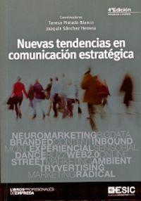(4 Ed) Nuevas Tendencias En Comunicacion Estrategica - Teresa Pintado Blanco (coord) / J. Sanchez Herrera (coord)